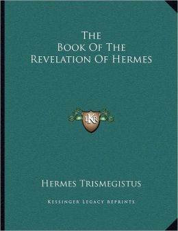 The Book Of The Revelation Of Hermes