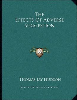 The Effects Of Adverse Suggestion