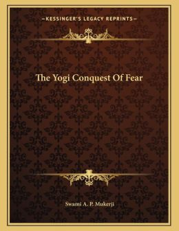 The Yogi Conquest Of Fear