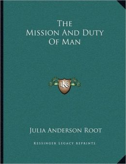 The Mission And Duty Of Man