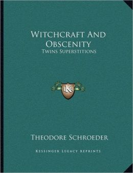 Witchcraft And Obscenity