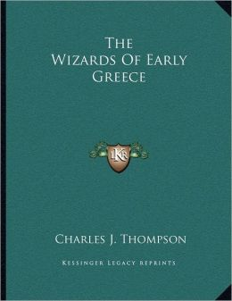 The Wizards Of Early Greece