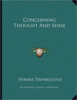 Concerning Thought And Sense