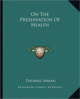 On The Preservation Of Health