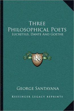 Three Philosophical Poets
