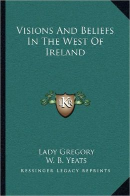 Visions And Beliefs In The West Of Ireland