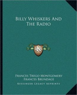 Billy Whiskers And The Radio