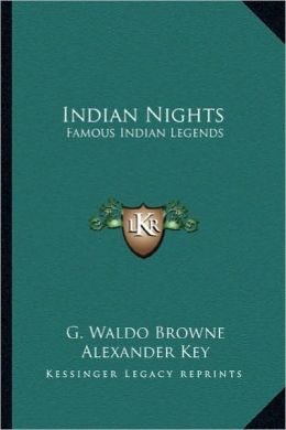 Indian Nights: Famous Indian Legends