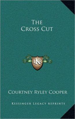 The Cross Cut