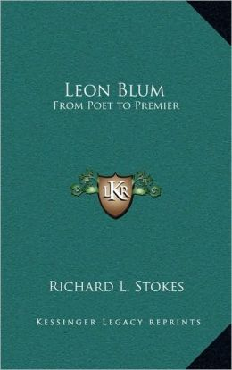 Leon Blum: From Poet to Premier