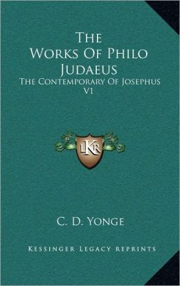 The Works Of Philo Judaeus