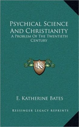 Psychical Science And Christianity