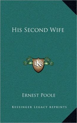 His Second Wife