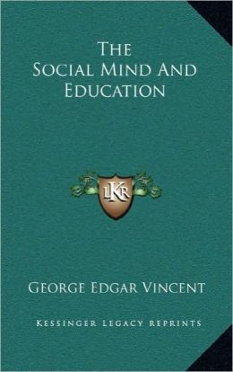 The Social Mind and Education the Social Mind and Education