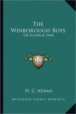 The Winborough Boys: Or Ellerslie Park