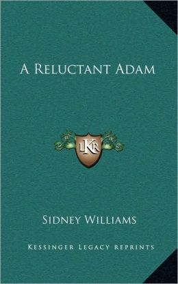 A Reluctant Adam
