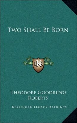 Two Shall Be Born