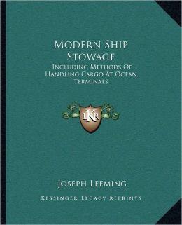 Modern Ship Stowage