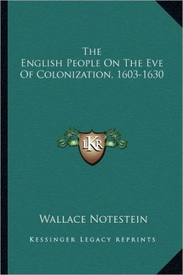 The English People On The Eve Of Colonization, 1603-1630