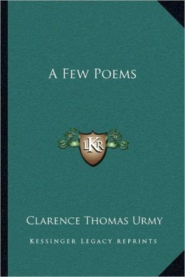 A Few Poems