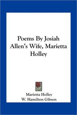 Poems by Josiah Allen's Wife, Marietta Holley
