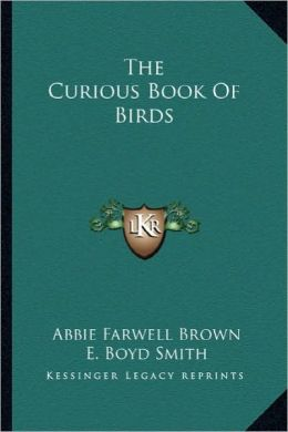 The Curious Book of Birds the Curious Book of Birds