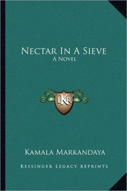 importance of change in nectar in a sieve by kamala markandaya
