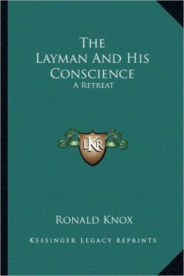 The Layman And His Conscience