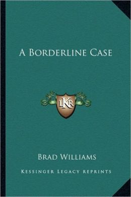 A Borderline Case