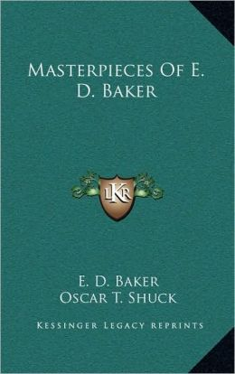 Masterpieces Of E. D. Baker