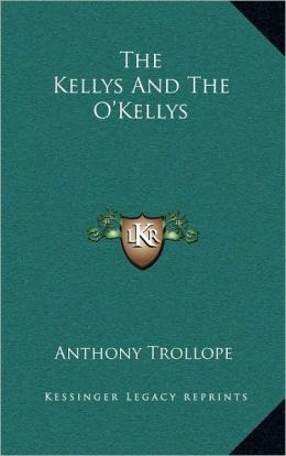 The Kellys and the O'Kellys