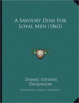 A Savoury Dish For Loyal Men (1863)