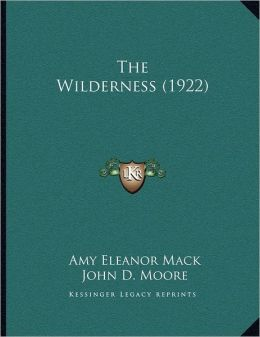 The Wilderness (1922)