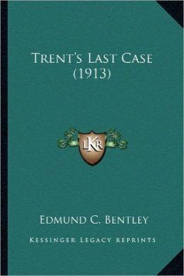 Trent's Last Case (1913)
