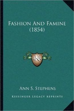 Fashion and Famine (1854)