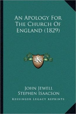 An Apology for the Church of England (1829) an Apology for the Church of England (1829)