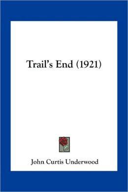 Trail's End (1921)