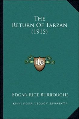 The Return Of Tarzan (1915) Edgar Rice Burroughs