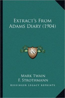Extract's from Adams Diary (1904)