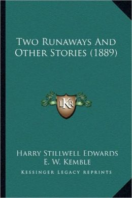 Two Runaways and Other Stories (1889)