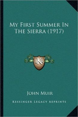 My First Summer in the Sierra (1917)