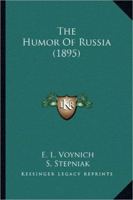 The Humor of Russia (1895) the Humor of Russia (1895)