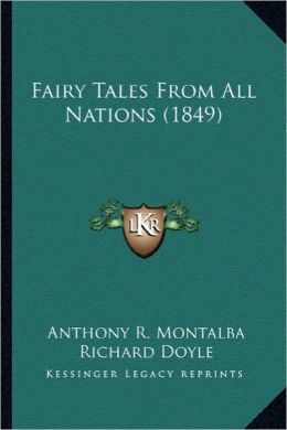 Fairy Tales from All Nations (1849)