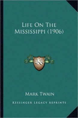 Life on the Mississippi (1906)