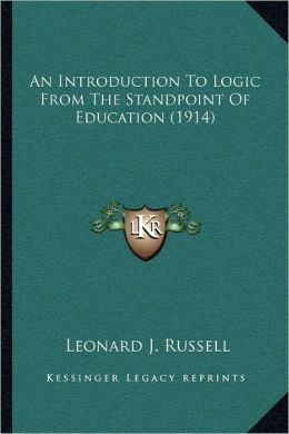 An Introduction To Logic From The Standpoint Of Education (1914)