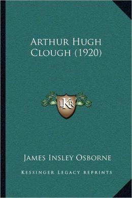 Arthur Hugh Clough (1920)