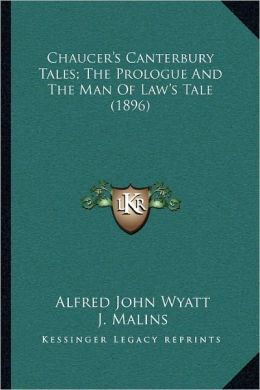 Chaucer's Canterbury Tales; The Prologue And The Man Of Law's Tale (1896)
