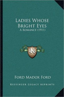 Ladies Whose Bright Eyes: A Romance (1911)