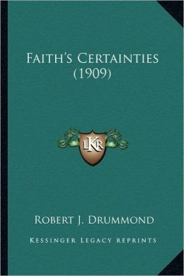 Faith's Certainties (1909)