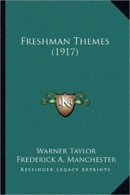 Freshman Themes (1917)
